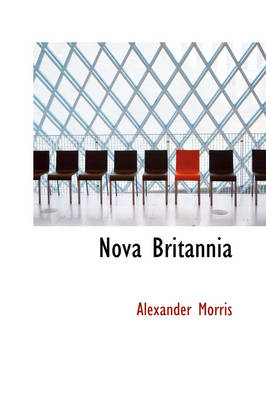 Nova Britannia by Alexander Morris
