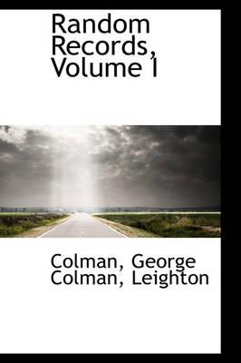Random Records, Volume I by George Colman