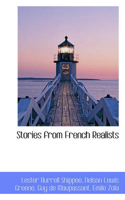 Stories from French Realists by Lester Burrell Shippee