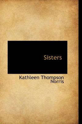 Sisters by Kathleen Thompson Norris