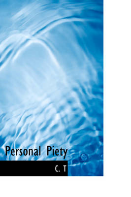 Personal Piety by C.T.