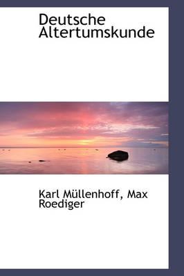 Deutsche Altertumskunde by Karl Mllenhoff