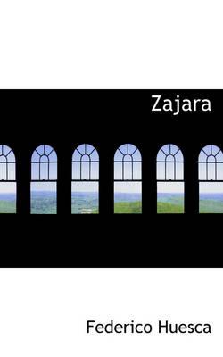 Zajara by Federico Huesca