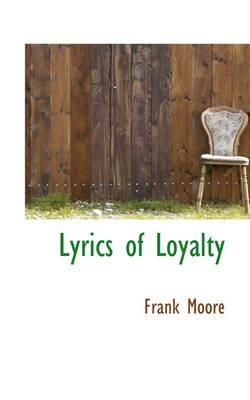Lyrics of Loyalty by Frank (University of Southern Mississippi Hattiesburg USA) Moore