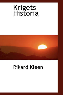Krigets Historia by Rikard Kleen