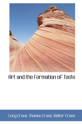 Art and the Formation of Taste by Lucy Crane