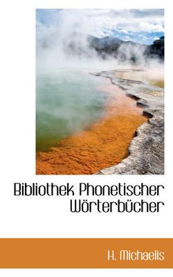 Bibliothek Phonetischer W Rterb Cher by H Michaelis