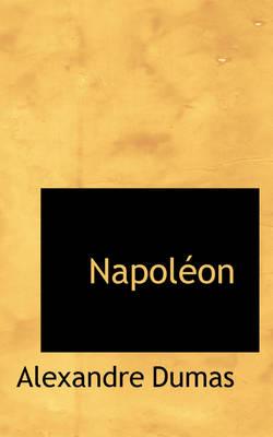 Napol on by Alexandre Dumas