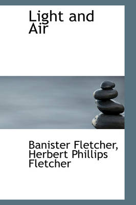 Light and Air by Banister Fletcher