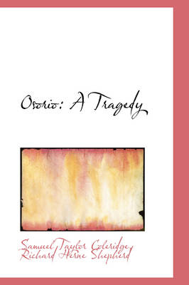Osorio A Tragedy by Samuel Taylor Coleridge