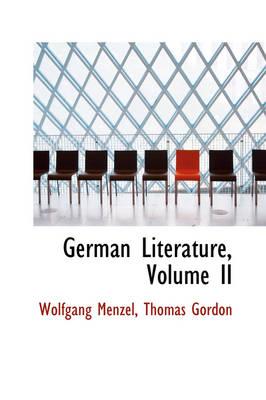 German Literature, Volume II by Wolfgang Menzel