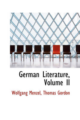 German Literature, Volume II by Wolfgang Menzel