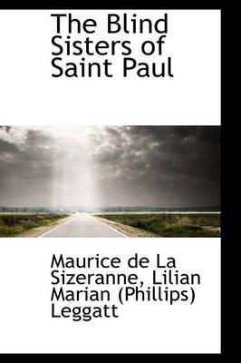 The Blind Sisters of Saint Paul by Maurice De La Sizeranne