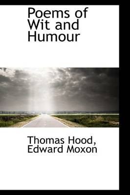 Poems of Wit and Humour by Thomas Hood