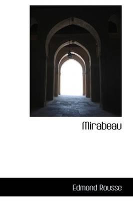Mirabeau by Edmond Rousse