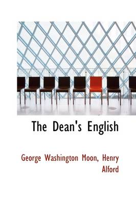 The Dean's English by George Washington Moon