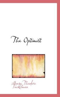 The Optimist by Henry Theodore Tuckerman