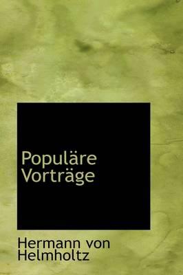 Popul Re Vortr GE by Hermann Von Helmholtz