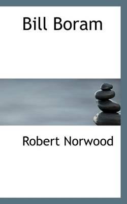 Bill Boram by Robert Norwood