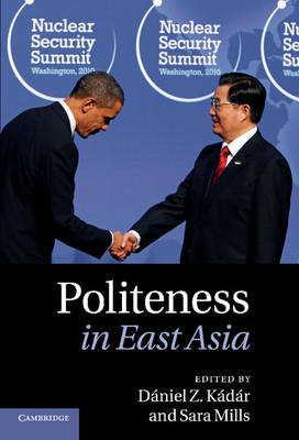 Politeness in East Asia by Daniel Z. Kadar