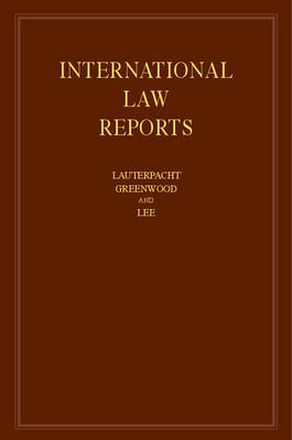 International Law Reports by Elihu, CBE, QC (University of Cambridge) Lauterpacht