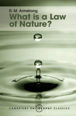 What is a Law of Nature? by D. M. Armstrong