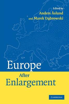 Europe after Enlargement by Anders Aslund