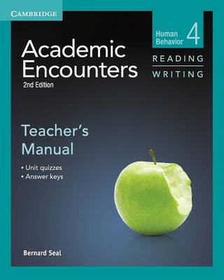 Academic Encounters Level 4 Teacher's Manual Reading and Writing Human Behavior by Bernard Seal