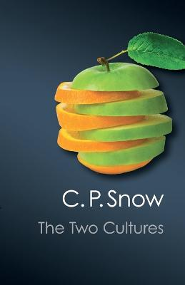 The Two Cultures by C. P. Snow, Stefan Collini
