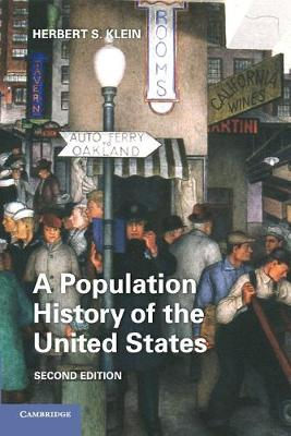 A Population History of the United States by Herbert S. (Stanford University, California) Klein
