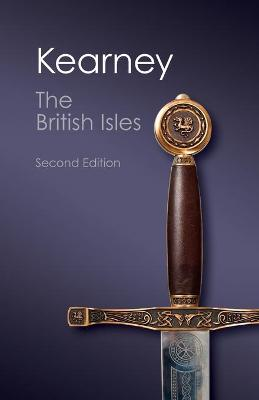 The British Isles A History of Four Nations by Hugh Kearney