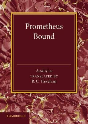 Prometheus Bound by Aeschylus