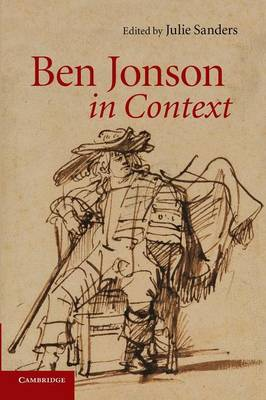 Ben Jonson in Context by Julie Sanders