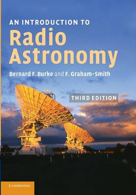 An Introduction to Radio Astronomy by Bernard F. Burke, Francis Graham-Smith