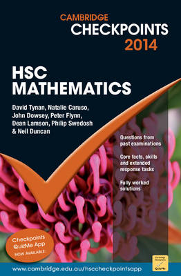 Cambridge Checkpoints HSC Mathematics 2014-16 by Neil Duncan, David Tynan, Natalie Caruso, John Dowsey