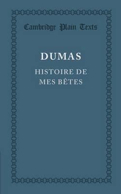 Histoire de mes betes by Alexandre Dumas