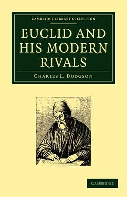 Euclid and His Modern Rivals by Charles Lutwidge Dodgson