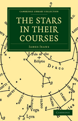 Stars in Their Courses by Sir James Jeans