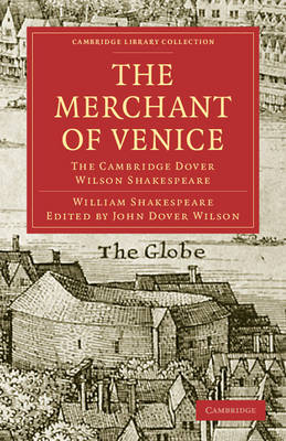 The Merchant of Venice The Cambridge Dover Wilson Shakespeare by William Shakespeare