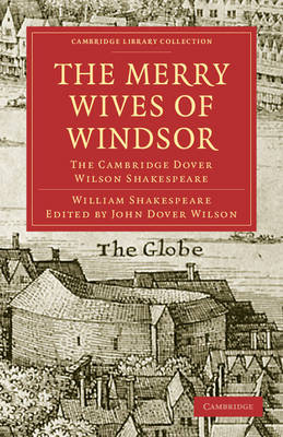 The Merry Wives of Windsor The Cambridge Dover Wilson Shakespeare by William Shakespeare