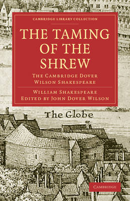 The Taming of the Shrew The Cambridge Dover Wilson Shakespeare by William Shakespeare