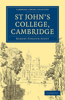 St John's College, Cambridge by Robert Forsyth Scott