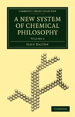 A New System of Chemical Philosophy by John Dalton