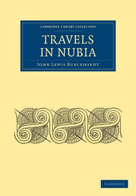 Travels in Nubia by John Lewis Burckhardt
