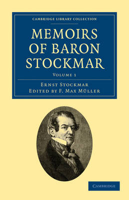 Memoirs of Baron Stockmar by Ernst Alfred Christian Stockmar