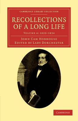 Recollections of a Long Life by John Cam Hobhouse