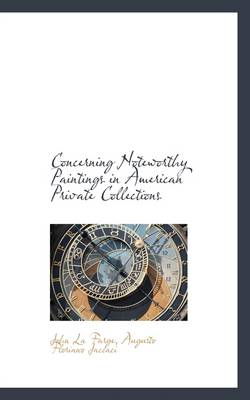 Concerning Noteworthy Paintings in American Private Collections by John La Farge