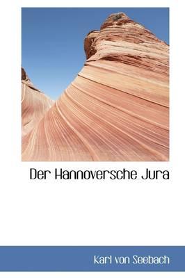 Der Hannoversche Jura by Karl Von Seebach