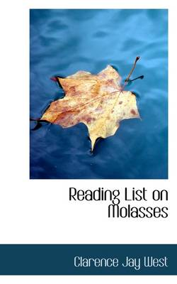 Reading List on Molasses by Clarence Jay West
