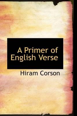 A Primer of English Verse by Hiram Corson